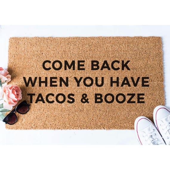 Tacos And Booze Doormat Taco Doormat Booze Doormat Funny