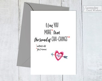 Card for boyfriend Greetings card him Love you funny card Best friend card Birthday card Funny love cards Anti valentines day Cha ching