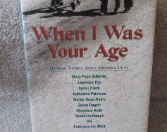 First edition When I was Your Age Original Stories about Growing Up by ten award winning authors