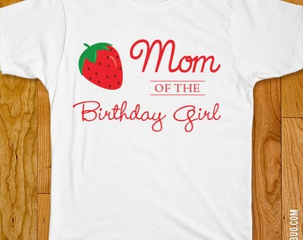 Strawberry Birthday Iron-On - Mom/Dad/Family of the Birthday Girl - Customize for any wearer!