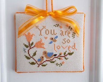 """Finished Cross Stitch """"You are so loved"""""""