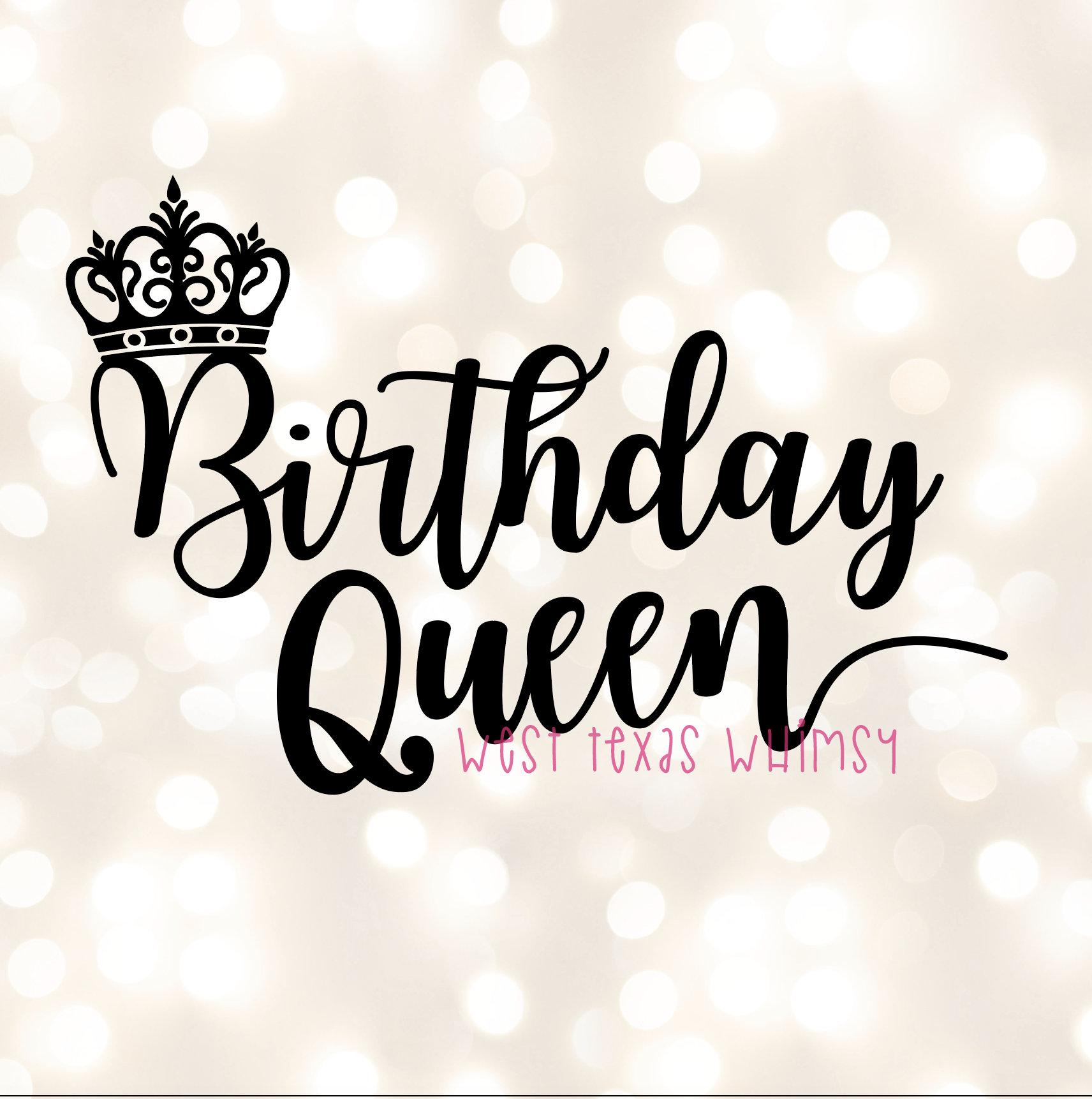 Birthday Queen SVG, Happy Birthday Svg, Birthday Mom Svg