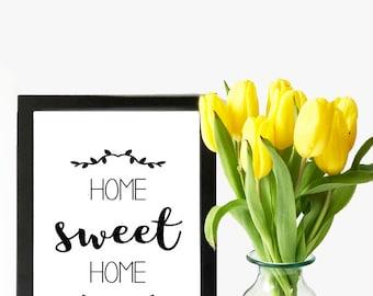 Home Sweet Home - Print