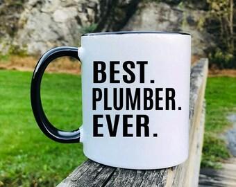 Best Plumber Ever - Mug - Plumber Gift - Plumber Mug - Gifts For Plumber
