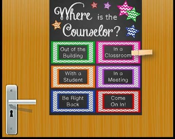 School Counselor Gift, School Counseling Office Decor, Mental Health Counselor Gift, Office Door Sign, Where is the Counselor Sign
