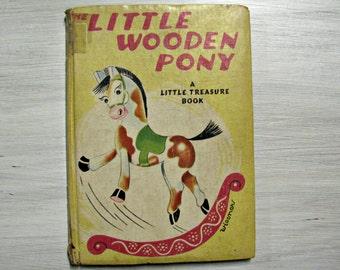 Le peu de bois poney, livre pour enfants de 1946 Ruth Maurine Woods