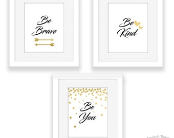 Printable Quotes | Be Brave Be Kind Be You | Digital Wall Art | Instant Download