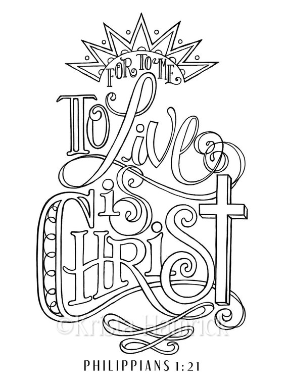 To Live Is Christ Coloring Page In Two Sizes 85X11 Bible