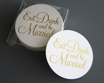 Eat, Drink and be Married Coasters Gold Foil - Set of 25