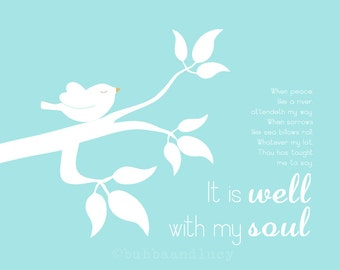 It Is Well With My Soul . Hymn Print with Bird on a Branch