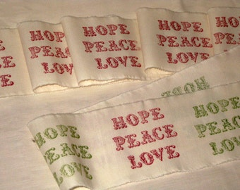 French Vintage Handmade Muslin Ribbon with Hope Peace Love Hand stamped  ECS