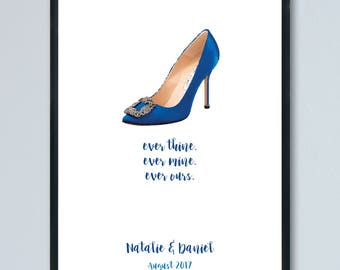 SATC - Manolo Blahnik - every thine, ever mine, ever ours. A4 Print. Personalised