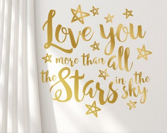 Nursery Quotes, Gold Wall Decal, Inspirational Quote, Metallic Wall Decal Quote, Boho Script Font, Love you more stars sky (0179c58v)