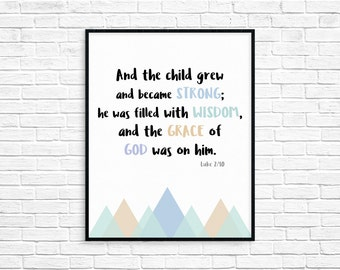 And the child grew and became strong/Art Print/Instant download/Printable/Nursery Decor/Bible Verse Wall art/Childrens Room Decor/AP24
