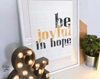 """Romans 12:12 Bible verse """"be joyful in hope""""- Christian Bold Quotes Verses Inspiration Vintage - Printable Wall Art - Instant download-"""