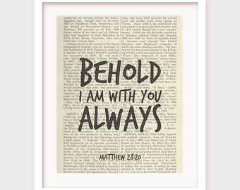 Printable Bible Quote, Behold I Am With You Always, Matthew 28:20, Printable Scripture, Verse, Bible Wall Art, Printable Bible Sayings