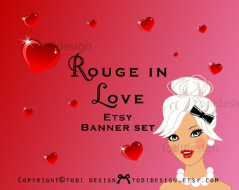Rouge in Love - Sweet Valentine Hearts- Premade Etsy Shop Banner set