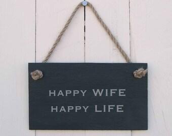 Slate Hanging Sign 'Happy Wife Happy Life' (SR151)