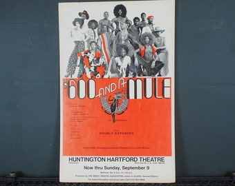 """1970s Black History Musical  """"600 Dollars and a Mule"""" Los Angeles Cast Poster"""