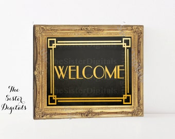 Great Gatsby Welcome Sign - Wedding Sign - Great Gatsby Wedding - Printable 8x10 JPG DIY Instant Download Digital Files Only