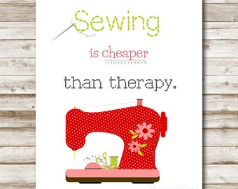 Sewing Is Cheaper Than Therapy Printable Craft Room Wall Art Home Decor Sewing Room Decor DIY Printable Art Sewing Room Sign 8x10