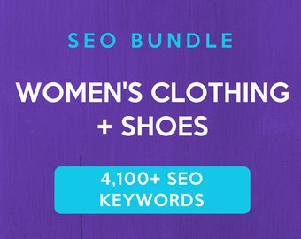 4,100+ SEO Keywords for Women's Clothing & Shoes: Etsy SEO Keywords. SEO help for Etsy sellers, Etsy tag and title help, Etsy relevancy