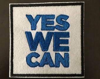 """YES WE CAN- Embroideed Iron On Patch 3""""x 3"""" Obama"""