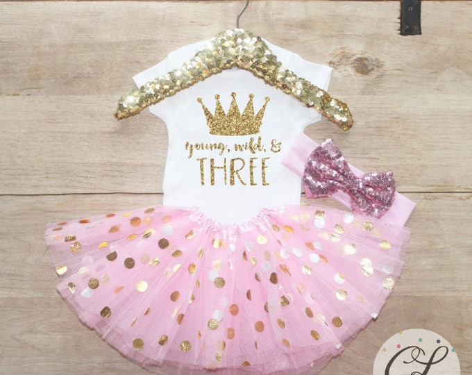Featured listing image: Young, Wild, and Three Birthday Tutu Outfit Set / T-Shirt Crown 069