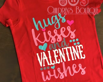 Hugs Kisses and Valentine's Day Wishes Valentine's Day Love Shirt