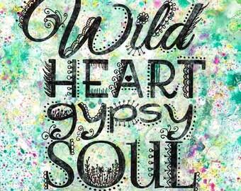 Wilde Herzen Gypsy Soul - original Mischtechnik Malerei, böhmische Kunst, Boho chic, Hippie-Kunst, original-Gemälde, originale Kunst, Typografie