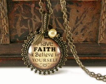 Have Faith and Believe in Yourself Necklace, Vintage Necklace, Bronze, Inspirational, Quote, Phrase, Necklace with Beads, Charms, Pearl Drop