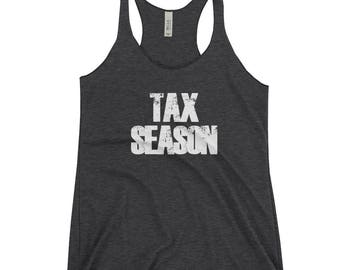Funny Tax Season Is Coming t shirt gift CPA Accountant Women's Racerback Tank