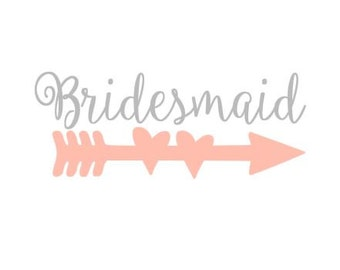 Bridesmaid Heart Arrow instant download cut file for cutting machines - SVG DXF EPS ps Studio3 Studio
