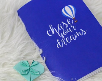 """Chase Your Dreams 