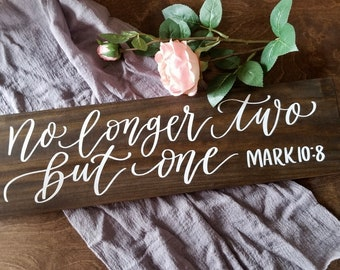 No Longer Two But One Sign, Rustic Wedding Signs, Bible Verse Sign, Wooden Wedding Signs, Rustic Home Wall Art | 20x5.5 NP1