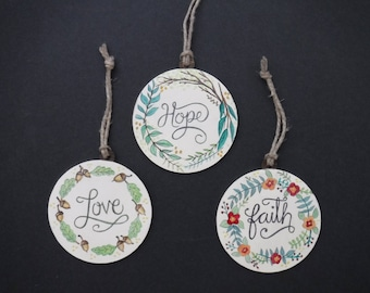 Hope, Faith & Love Ornaments