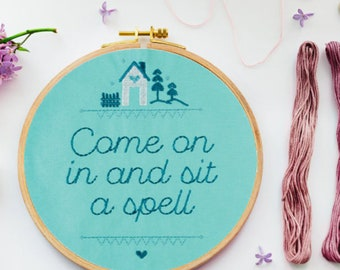 Embroidered wall art - Come on in and sit a spell -9 inches - Welcome to our home - Gift for home - Ready to hang