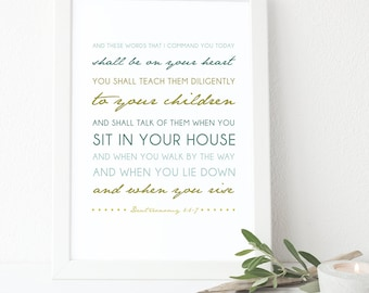 Deuteronomy 6:6-7 Bible Verse Art, Wall Quote, Inspirational Print, Typographic Print, Scripture Art