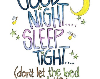 Good Night Sleep Tight Dont Let The Bed Bugs Bite Watercolor Illustration Print