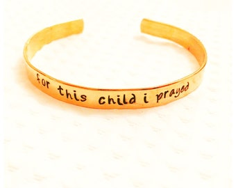 for this child i prayed -- custom personalized cuff bracelet -- 1 samuel 1:27 lds, bible, scripture, christian jewelry