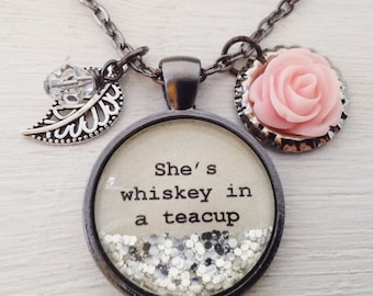 Whiskey in a teacup personalized sparkle necklace, rose necklace, quote necklace, charm necklace