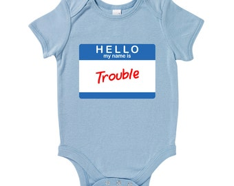 Hello My Name Is Trouble Slogan Baby Grow Humour Gift Present Baby Shower Birthday