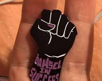 Damsel in Success Enamel Pin