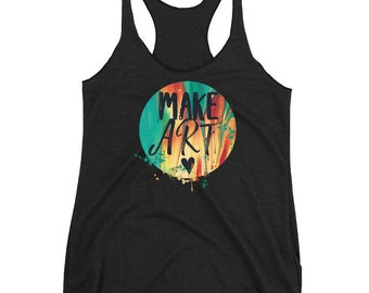 fun, messy, make art, Women's Racerback Tank