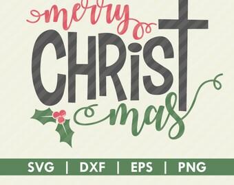 Merry Christmas Christ SVG DXF Cut File Silhouette Cameo Cricut