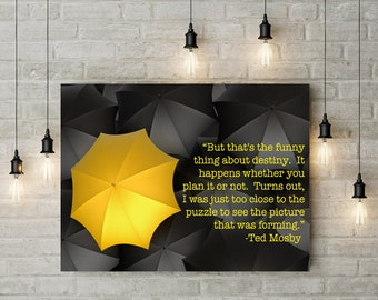 himym, love, wall art printed quotes digital print and poster, yellow umbrella
