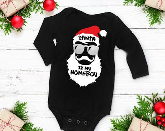 Santa is My Homeboy / Christmas / Baby Bodysuit / Baby Clothing / Santa / Funny / Trendy / Christmas Gift / Baby Boy / Baby Girl