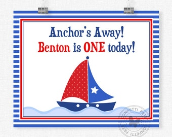 Sailboat Birthday Sign, Anchors Away Welcome Sign, Nautical Birthday Sign, Sailboat Party Decorations, Printable 8x10 Sign