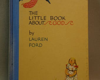 The Little Book About God by Lauren Ford First Edition Signed by Author