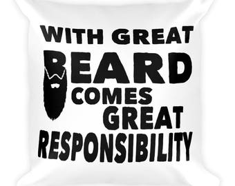 With Great Beard Square Pillow- Christmas Gift - Throw Pillow, Bed Pillow, Kids Room Decor